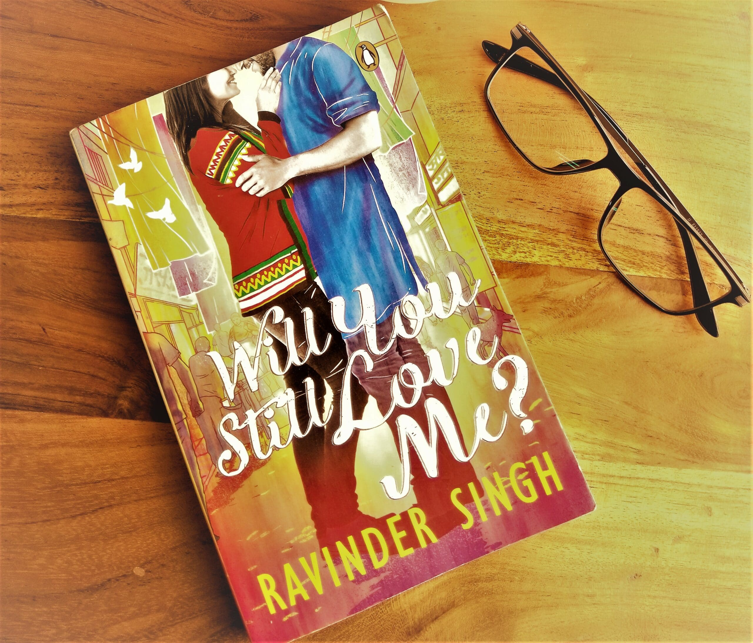 #BookReview – Will You Still love Me? By Ravinder Singh