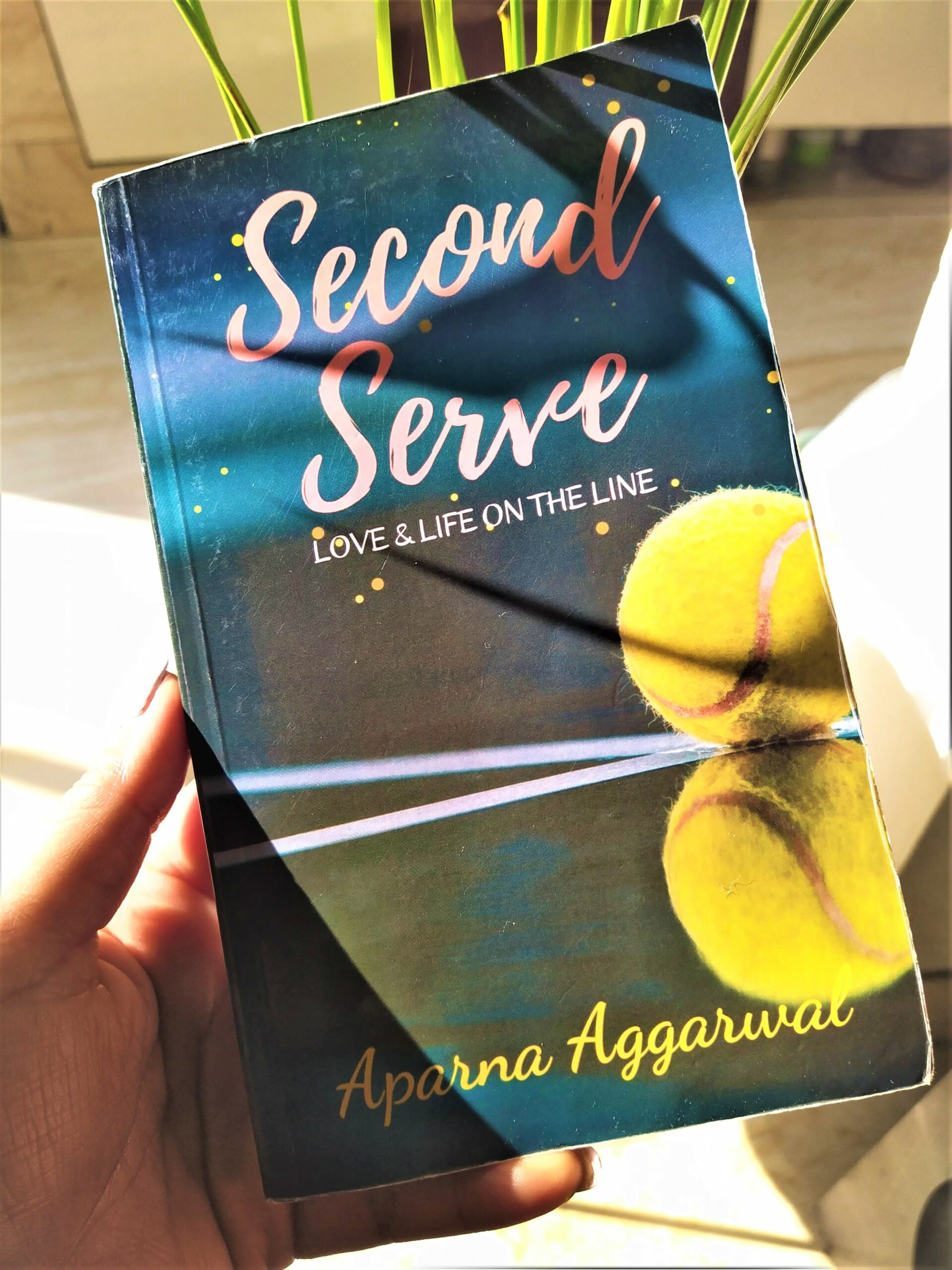 Second Serve – Love & Life On The Line By Aparna Aggarwal (Book Review)